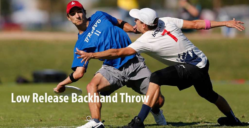 Low Release Backhand throw best Frisbee