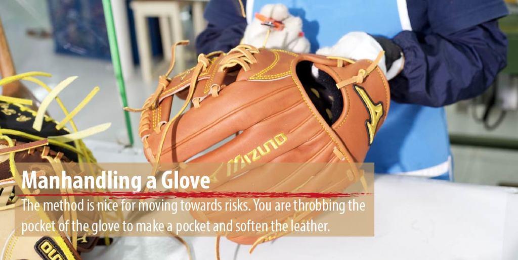 Manhandling a Glove
